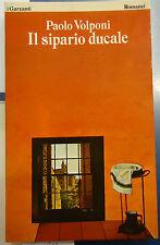 Volponi, IL SIPARIO DUCALE, Garzanti 1979