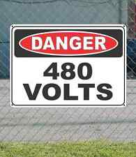 "DANGER 480 Volts  - OSHA Safety SIGN 10"" x 14"""