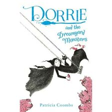 Dorrie and the Dreamyard Monsters   by Patricia Coombs   -   9781405280037