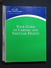 Your Guide to Cardiac and Vascular Health [Spiral-bound] [Jan 01, 1900] Forsyt..