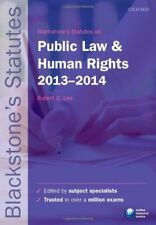 Blackstone's Statutes on Public Law and Human Rights 2013-2014 (Blackstone's S,