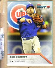 BEN ZORBIST - TOPPS BUNT 2016 SERIAL NUMBERED TO 51/99+22 FREE CUBS CARDS