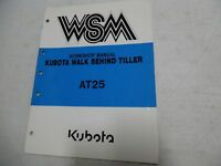 Kubota AT25 Walk Behind Tiller Workshop Manual