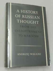 A History of Russian Thought : From the Enlightenment to Marxism. A Walicki, 1st