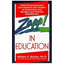 Zapp! in Education: How Empowerment Can Improve the Quality of Instruction, and