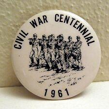 Old Civil War Centennial 1861-1961 Pin Back Button