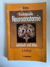 Funktionelle Neuroanatomie - Lehrbuch Und Atlas - Rohen - 6. Auflage 2001