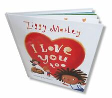 I Love You Too by Ziggy Marley (2014, Children's Picture Book) New Official