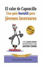 El Valor de Caponcillo : Una Guía Bursátil para Jóvenes Inversores by...