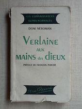 VERLAINE AUX MAINS DES DIEUX  Dom Néroman  JEAN-RENARD 1944  Astrologie PORCHÉ
