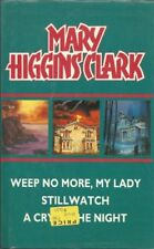 Weep No More My Lady Stillwatch a Cry,Mary Higgins Clark