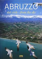 Abruzzo dal cielo from the sky - Ezio Burri - Libro nuovo in Offerta!