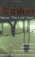 Ian Rankin: Three Great Novels: The Lost Years: Let It Bleed, Black & Blue, Th,
