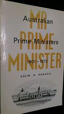 Mr. Prime Minister: Australian Prime Ministers, 1901-72 by Colin A. Hughes