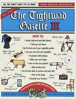 The Tightwad Gazette III: Promoting Thrift as a Viable Alternative Lifestyle by