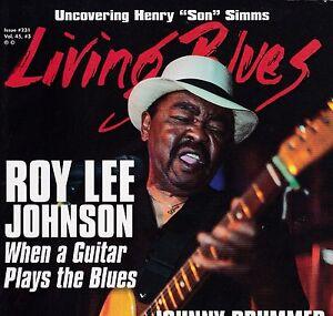 LIVING BLUES MAGAZINE NUMBER 231 JUNE 2014 JOHN MAYALL ROY LEE JOHNSON
