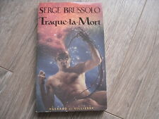SERGE BRUSSOLO  / TRAQUE LA MORT / COLLECTION LES INTROUVABLES