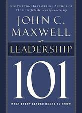 Leadership 101: What Every Leader Needs to Know by John Maxwell (Hardback, 2002)