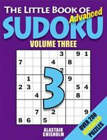 The Little Book of Sudoku 3: Over 200 Advance... by Chisholm, Alastair Paperback