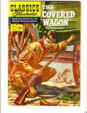 Classics Illustrated 131: (1956):The Covered Wagon: Original:Free to combine: Vg