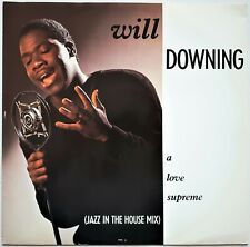 """WILL DOWNING - A Love Supreme     1988 12"""" VINYL"""