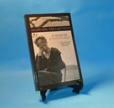 Anaïs Nin : The Last Days by Barbara Kraft 2013 Paperback