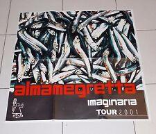 Manifesto ALMAMEGRETTA Imaginaria Tour 2001 POSTER Affiche PROMO Concerto