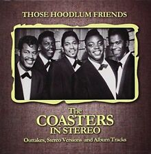 The Coasters - Those Hoodlum Friends (The Coa (NEW CD)