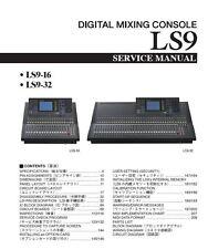 Yamaha LS9-16-LS9-32 Mixing Console Service Manual and Repair Guide