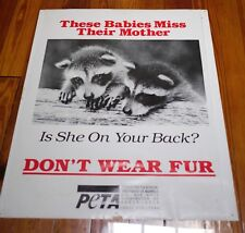 Vtg PETA Animal Rights Activist Vegan DONT WEAR FUR Anti-Fur Racoons POSTER