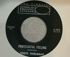 Toots Thielemans ‎– Pentecostal Feeling / I'll Be Around ~ W P ‎– A-375 ~  (M-)