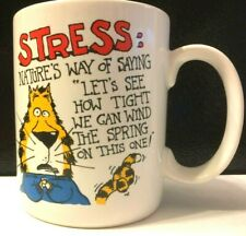 """Stress: Nature's Way of Saying..."" by Shoebox Greetings Coffee Mug"