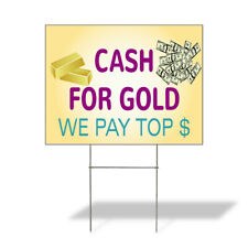 Weatherproof Yard Sign Cash For Gold We Pay Top C Yellow Lawn Garden