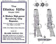 Blake Rifle Company, Revolving Clip Rifles 1910 (New York)