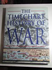 The TIMECHART HISTORY OF WAR by David G Chandler 2001 Hardcover