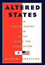 Altered States: The United States and Japan since the Occupation-ExLibrary