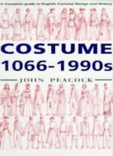 Costume, 1066-1990s: A Complete Guide to English Costume Design and History,Joh