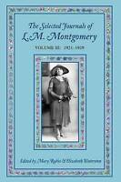 The Selected Journals of L.M. Montgomery: Volume III: 1921-1929 by  | Paperback