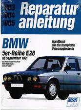 Reparaturanleitung BMW 5er E28 520i 525i 525e 528i M535i ab Sept 1981 Bd 1003