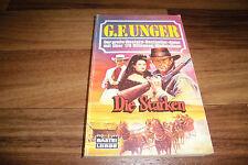 G.F. UNGER WILDWEST -- die STARKEN // Bastei-Western Taschenbuch 1994