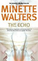 Walters, Minette, The Echo, Very Good, Paperback