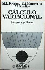 CALCULO VARIACIONAL. EJEMPLOS Y PROBLEMAS (KRASNOV / MAKARENKO / KISELIOV) - MIR