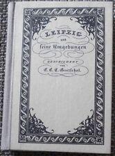Leipzig und seine Umgebungen Sachsen Reprint Auerbachs Keller Wachau Auenhein -L