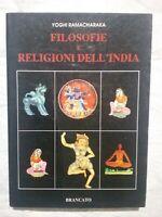 FILOSOFIE E RELIGIONI DELL' INDIA - PRIMA ED  YOGHI RAMACHARAKA - BRANCATO LIBRO