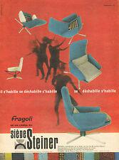Publicité Advertising 1960  Fragoli création des Sièges STEINER