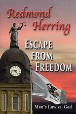Escape from Freedom by Redmond Herring (2014, Hardcover)