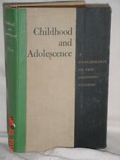 CHILDHOOD AND ADOLESCENCE PSYCHOLOGY OF THE GROWING PERSON STONE 1957 VASSAR