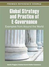 Global Strategy and Practice of E-Governance : Examples from Around the World...