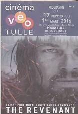 PROGRAMME DU CINEMA VEO TULLE - THE REVENANT (LEONARDO DICAPRIO) - 2016 NEUF
