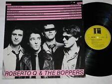 ROBERTO Q & THE BOPPERS same LP Vinyl Backdoor Rec. BLUES ROCK